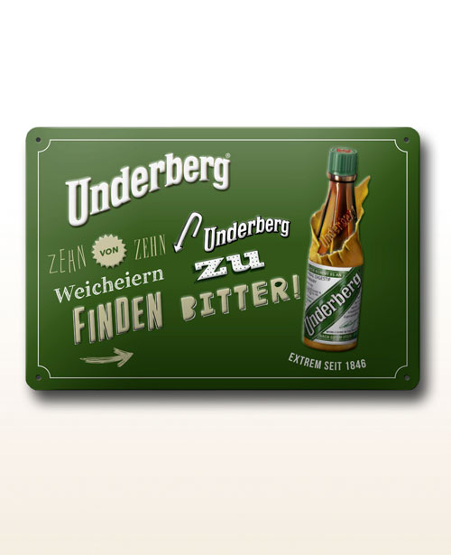 """Underberg Blechschild """"Weicheier"""""""